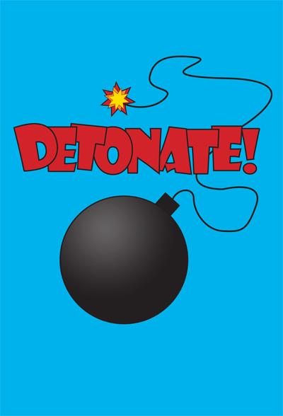 Detonate!