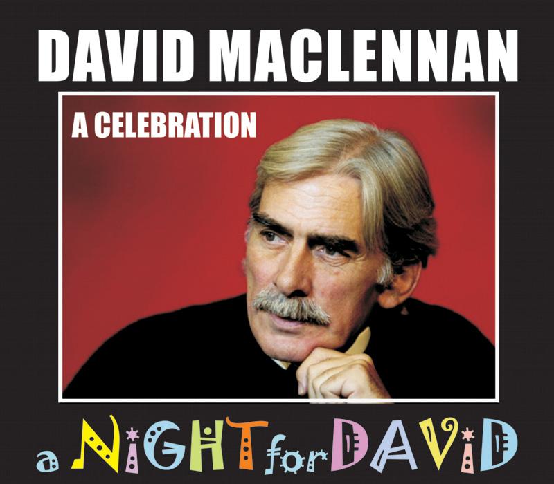 David MacLennan: A Celebration